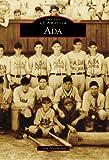 Ada (Images of America (Arcadia Publishing))