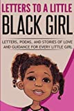 img - for Letters to a Little Black Girl: A Collection of Works book / textbook / text book