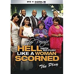 TYLER PERRY: HELL HATH NO FURY LIKE A WOMEN SCORNED  - DVD + DIGITAL ULTRAVIOLET