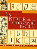 echange, troc Mary Noble, Janet Mehigan - La bible de la calligraphie facile