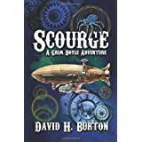 Scourge (A Grim Doyle Adventure Book 1) ~ David H. Burton