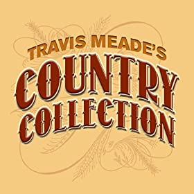 Travis Meade's Country Collection