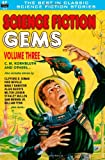 Science Fiction Gems, Vol. Three:  C. M. Kornbluth and others (1612870929) by Kornbluth, C. M.