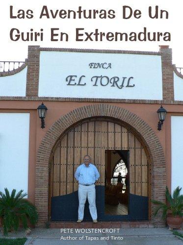Las Aventuras De Un Guiri En Extremadura