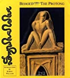 img - for Behold!!! the Protong by Stanislav Szukalski (2000-12-10) book / textbook / text book