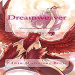 Dreamweaver: Enslavement, Book 2 | Edwin Mwintome Bozie
