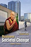 img - for Business as an Instrument for Societal Change: In Conversation with the Dalai Lama book / textbook / text book