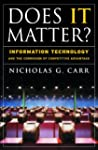 Does It Matter?: Information Technolo...