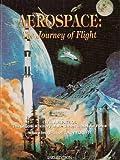 Aerospace: The Journey of Flight
