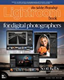 The Adobe Photoshop Lightroom Book for Digital Photographers (0321492161) by Kelby, Scott