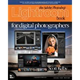 The Adobe Photoshop Lightroom Book for Digital Photographers ~ Scott Kelby