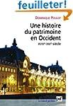 Une histoire du patrimoine en Occiden...