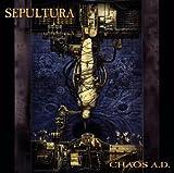 Chaos A.D. (Reissue) Sepultura