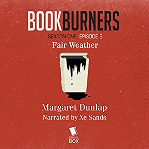 Bookburners: Fair Weather Audiobook