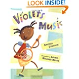 Violet's Music by Angela Johnson and Laura Huliska-Beith