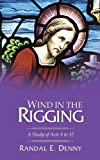 img - for Wind in the Rigging: A Study of Acts 9 to 12 book / textbook / text book
