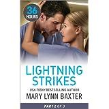 Lightning Strikes Part 2 (36 Hours)