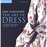 The Art of Dressby Jane Ashelford