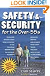 Safety and Security for the Over-55s