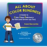 All About Color Blindness: A Guide to Color Vision Deficiency for Kids (and Grown-ups Too)