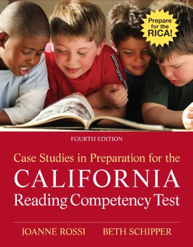 Case Studies in Preparation for the California Reading...