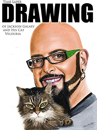 Watch 39 time lapse drawing of jackson galaxy and his cat for Jackson galaxy amazon