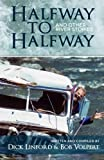 img - for Halfway to Halfway & Other River Stories (Volume 1) book / textbook / text book