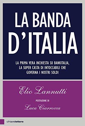 la-banda-ditalia-la-prima-vera-inchiesta-su-bankitalia-la-super-casta-di-intoccabili-che-governa-i-n