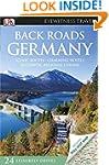 Back Roads Germany (DK Eyewitness Tra...