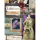Lifelines: Creating Memory Art to Chronicle Your Personal Connections ~ Carol Wingert