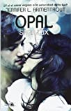Opal (Lux, #3) (Spanish Edition)