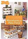 Miniatures en pâte Fimo par Gireaud