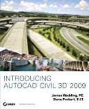 Introducing AutoCAD Civil 3D 2009 - 0470373164