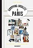 Shopping insolite à Paris : Les 235 adresses d'une styliste déco