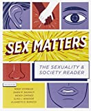 img - for Sex Matters: The Sexuality and Society Reader (Fourth Edition) book / textbook / text book