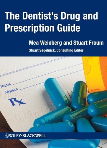 The Dentist's Drug and Prescription Guide