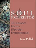 img - for Soul Proprietor by Jane Pollak (2001-10-01) book / textbook / text book