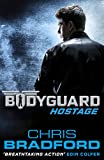 Bodyguard: Hostage (Book 1) (Bodyguard Series)
