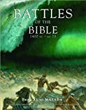 Battles of the Bible, 1400 BC - AD 73 : From AI to Masada