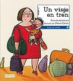 img - for Un Viaje en Tren book / textbook / text book