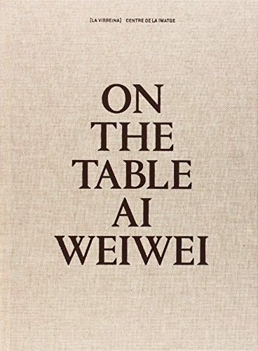On the table. Ai Weiwei (Libros de autor)