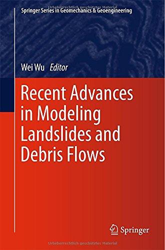 Recent Advances in Modeling Landslides and Debris Flows (Springer Series in Geomechanics and Geoengineering) PDF