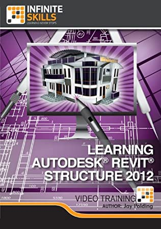 Learning Autodesk Revit Structure 2012 [Download]