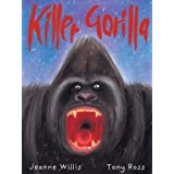 Killer Gorillaby Jeanne Willis