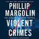 Violent Crimes: An Amanda Jaffe Novel Hörbuch von Phillip Margolin Gesprochen von: Therese Plummer