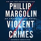 Violent Crimes: An Amanda Jaffe Novel | Phillip Margolin