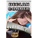 "Downward Spiral (Short story)von ""Declan Conner"""
