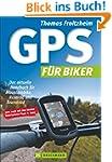 GPS Praxisbuch f�r Biker: Das aktuell...