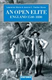 An Open Elite?: England 1540-1880 (Clarendon Paperbacks) (0198206070) by Stone, Lawrence