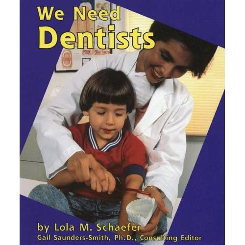 helpers in our community. Amazon.com: We Need Dentists (Helpers in Our Community) (9780736848251): Lola M. Schaefer